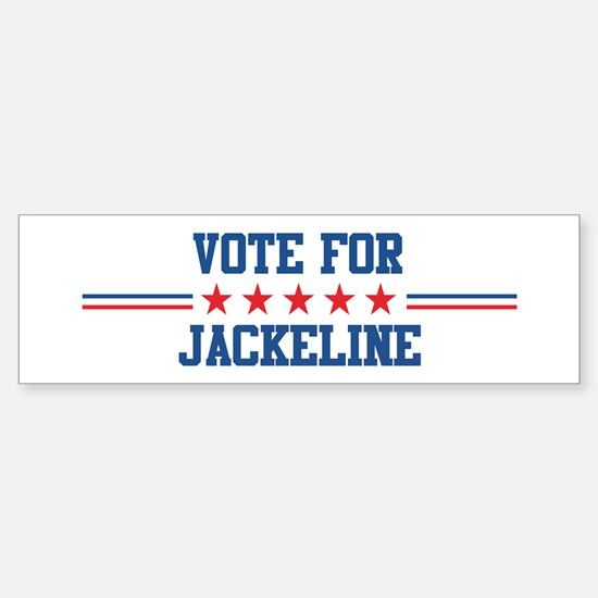 Vote for JACKELINE Bumper Bumper Bumper Sticker
