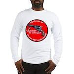 NOT NEGOTIABLE Long Sleeve T-Shirt