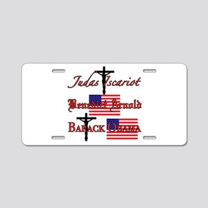 Traitor to God and country Aluminum License Plate