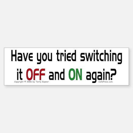 Switch On/Off. Bumper Bumper Bumper Sticker