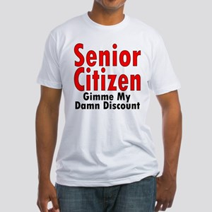 Senior Citizen Discount Fitted T-Shirt