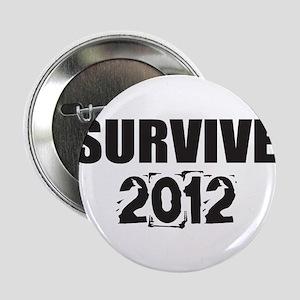 "I Will Survive! 2.25"" Button"