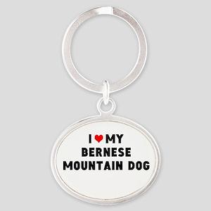 ILOVE MY BERNESE MTN DOG Oval Keychain