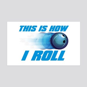 This Is How I Roll (blue) copy 35x21 Wall Decal