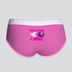 This Is How I Roll (pink) Women's Boy Brief