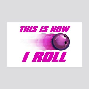 This Is How I Roll (pink) 35x21 Wall Decal