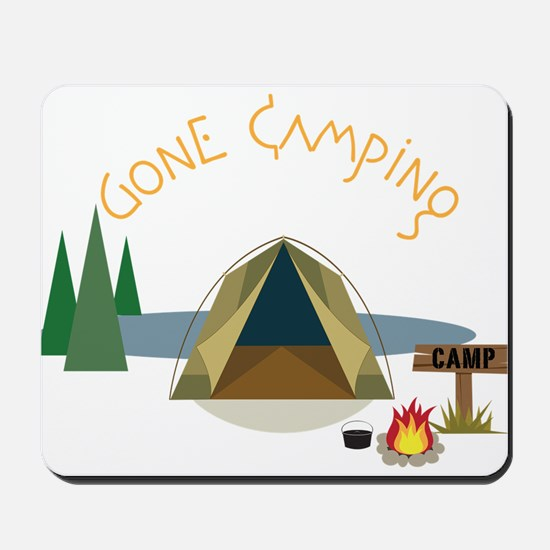 Gone Camping Mousepad