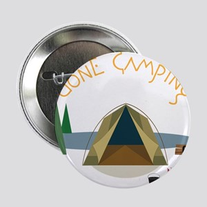 "Gone Camping 2.25"" Button"