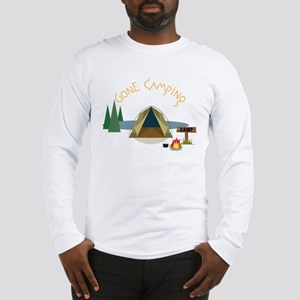 Gone Camping Long Sleeve T-Shirt
