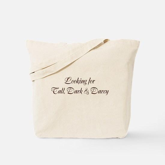 Tall, Dark & Darcy Tote Bag