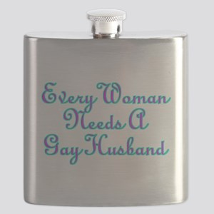 Every Woman Needs A Gay Husband Flask