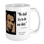 We shall try to do our duty Large Mug