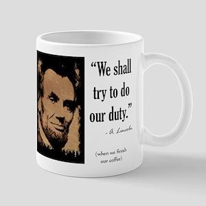 We shall try to do our duty Mug