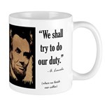 We shall try to do our duty Mug
