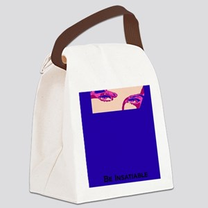 The Liz...Be Insatiable Canvas Lunch Bag