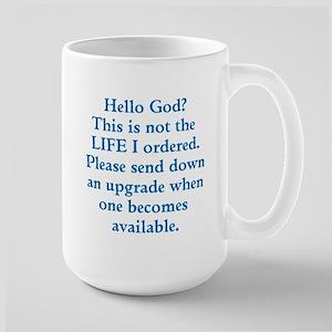 Not the life I ordered Large Mug