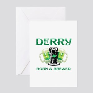 Derry Born And Brewed Greeting Card