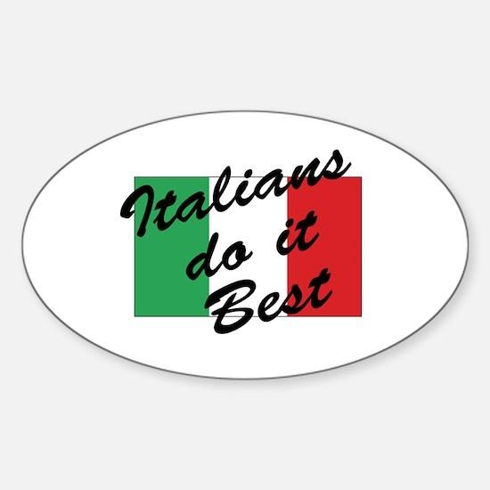 Italians Do It Best Oval Decal