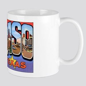 El Paso Texas Greetings Mug