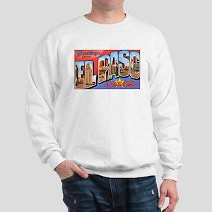 El Paso Texas Greetings (Front) Sweatshirt