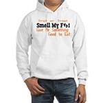 Smell My Feet Hooded Sweatshirt for Halloween