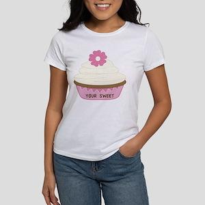 Your Sweet Cupcake Women's T-Shirt