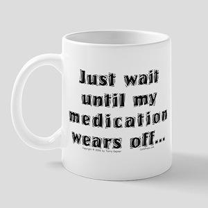 Medication. Mug