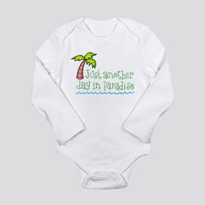 Another Day in Paradise Long Sleeve Infant Bodysui