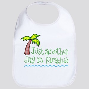 Another Day in Paradise Bib