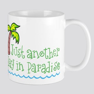 Another Day in Paradise Mug