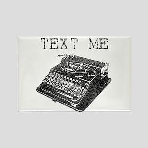 Text Me vintage typewriter Rectangle Magnet