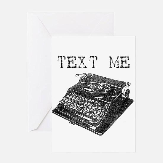 Text Me vintage typewriter Greeting Card