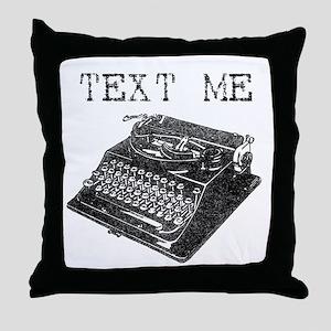 Text Me vintage typewriter Throw Pillow