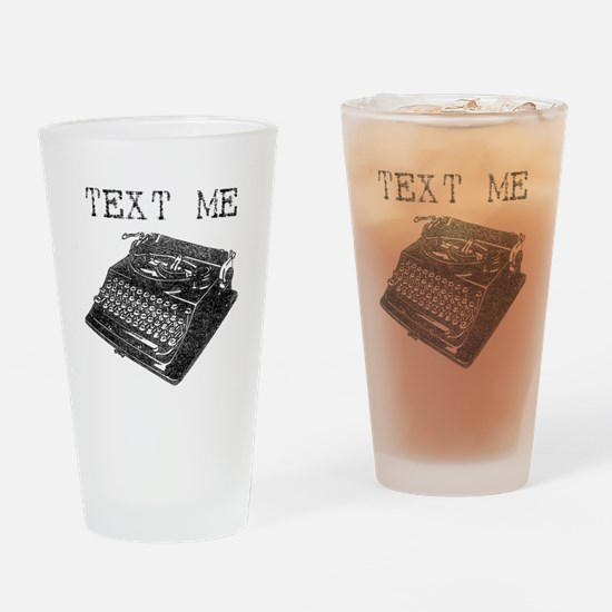 Text Me vintage typewriter Drinking Glass