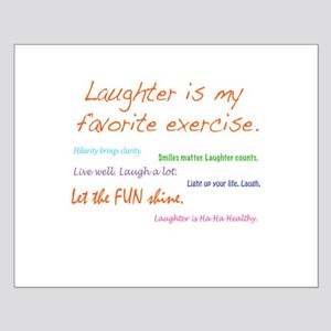 Laughter Is My Favorite Exercise Small Poster