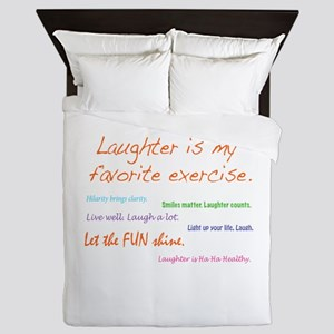 Laughter Is My Favorite Exercise Queen Duvet