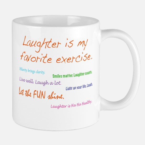 Laughter Is My Favorite Exercise Mug