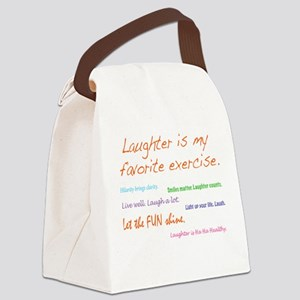 Laughter Is My Favorite Exercise Canvas Lunch Bag