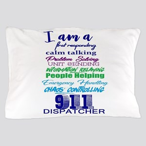 911 DISPATCHER Pillow Case
