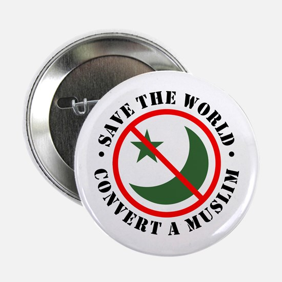 Save the World, Convert a Muslim Button