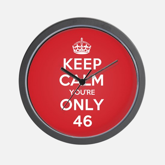 K C Youre Only 46 Wall Clock