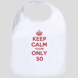 K C Youre Only 50 Bib