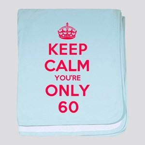 K C Youre Only 60 baby blanket