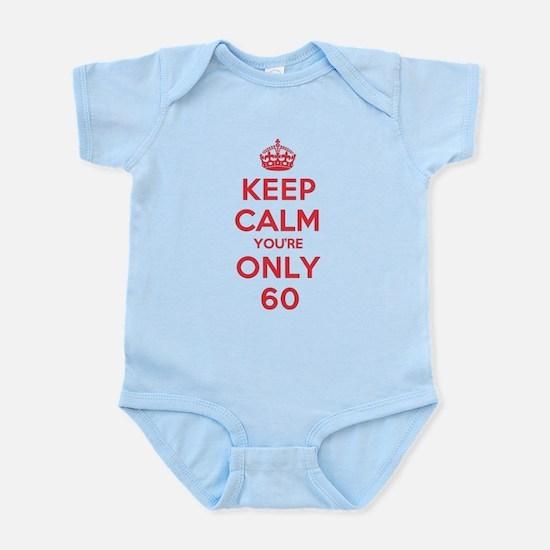 K C Youre Only 60 Infant Bodysuit