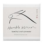 Humble Warrior Tile Coaster