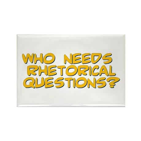 Rhetorical Question Rectangle Magnet