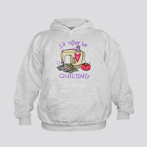 I'd Rather Be Quilting Kids Hoodie