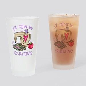 I'd Rather Be Quilting Drinking Glass