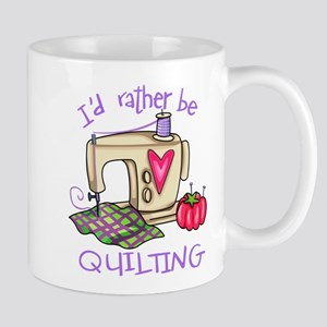 I'd Rather Be Quilting Mug