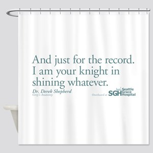 For the Record - Grey's Anato Shower Curtain